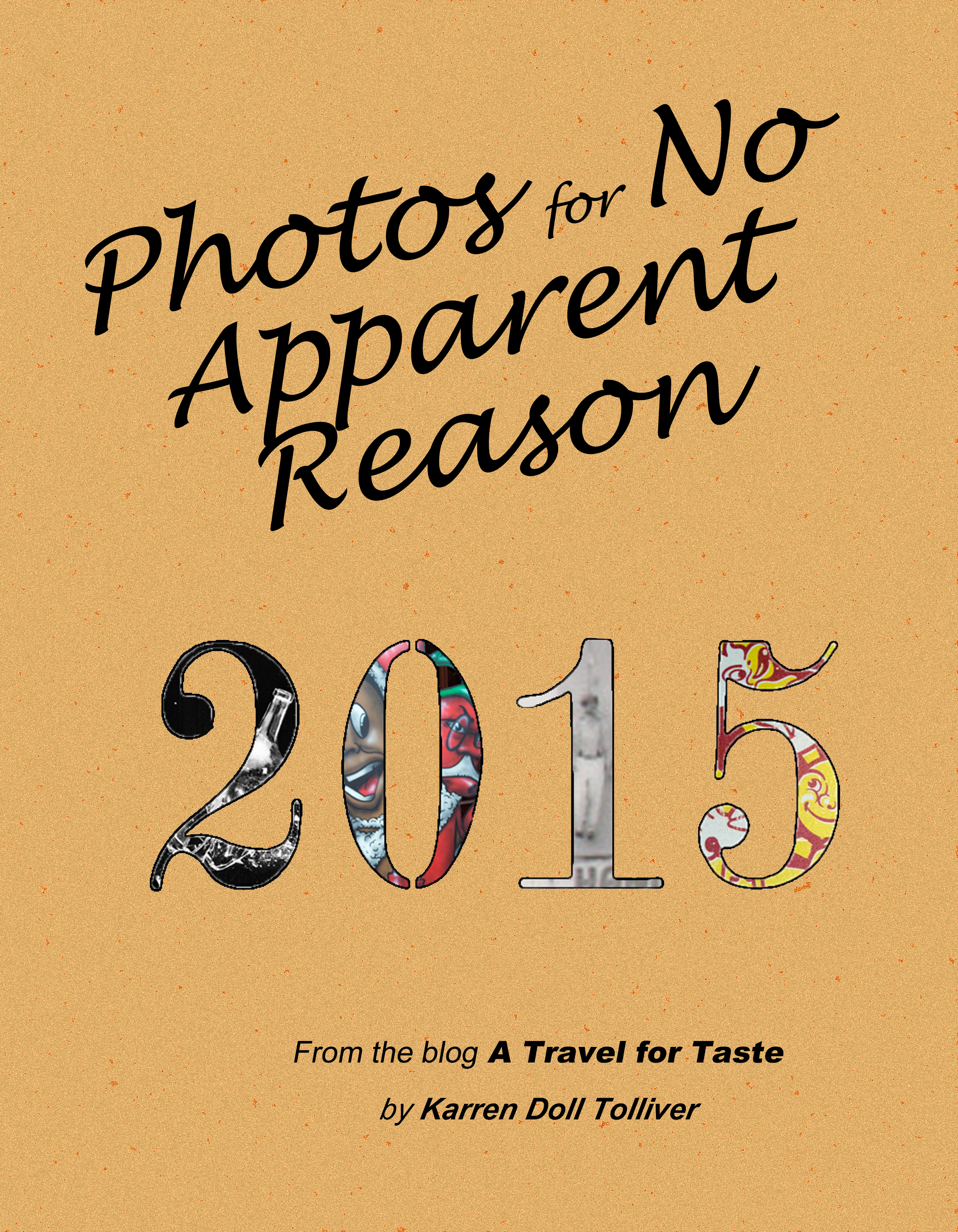 NEW BOOK: Photos for No Apparent Reason (PFNAR) 2015!