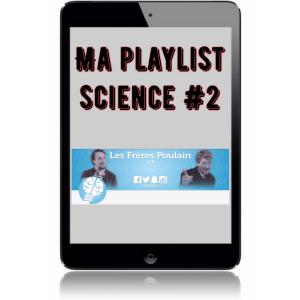 Ma playlist science #2: Les frères Poulain
