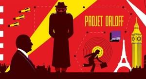 Entendu – Projet Orloff – France Culture