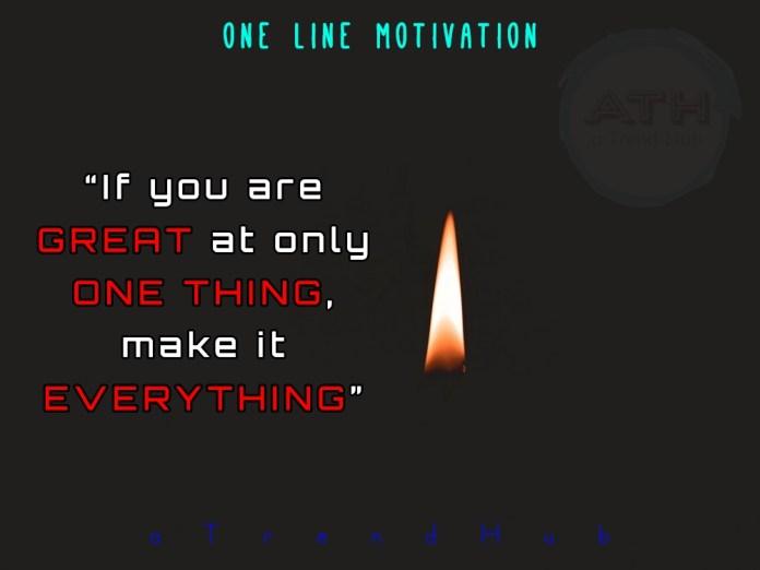 One Line Motivation