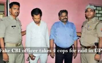 Fake CBI Officer take 2 up cops to raid