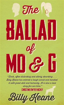 New Irish FIction: The Ballad of Mo & G