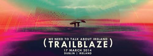 Trailblaze: We need to talk about Ireland