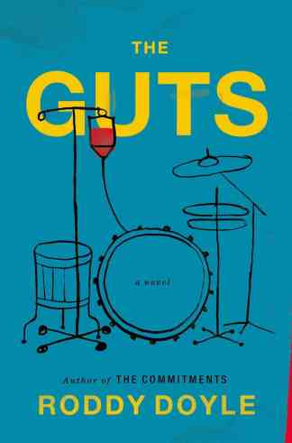 The Guts by Roddy Doyle (US hardcover: Viking)