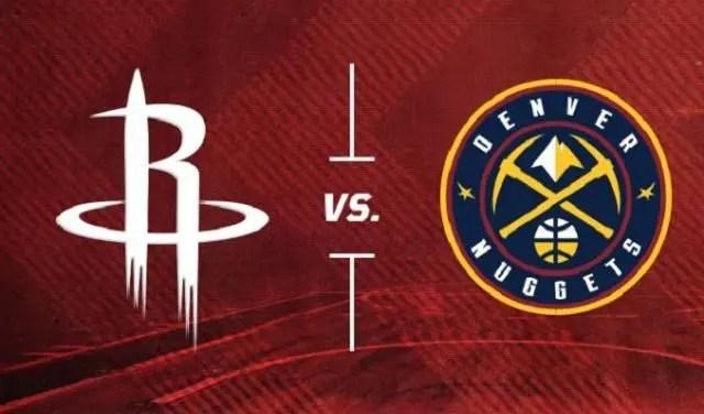 Denver Nuggets at Houston Rockets