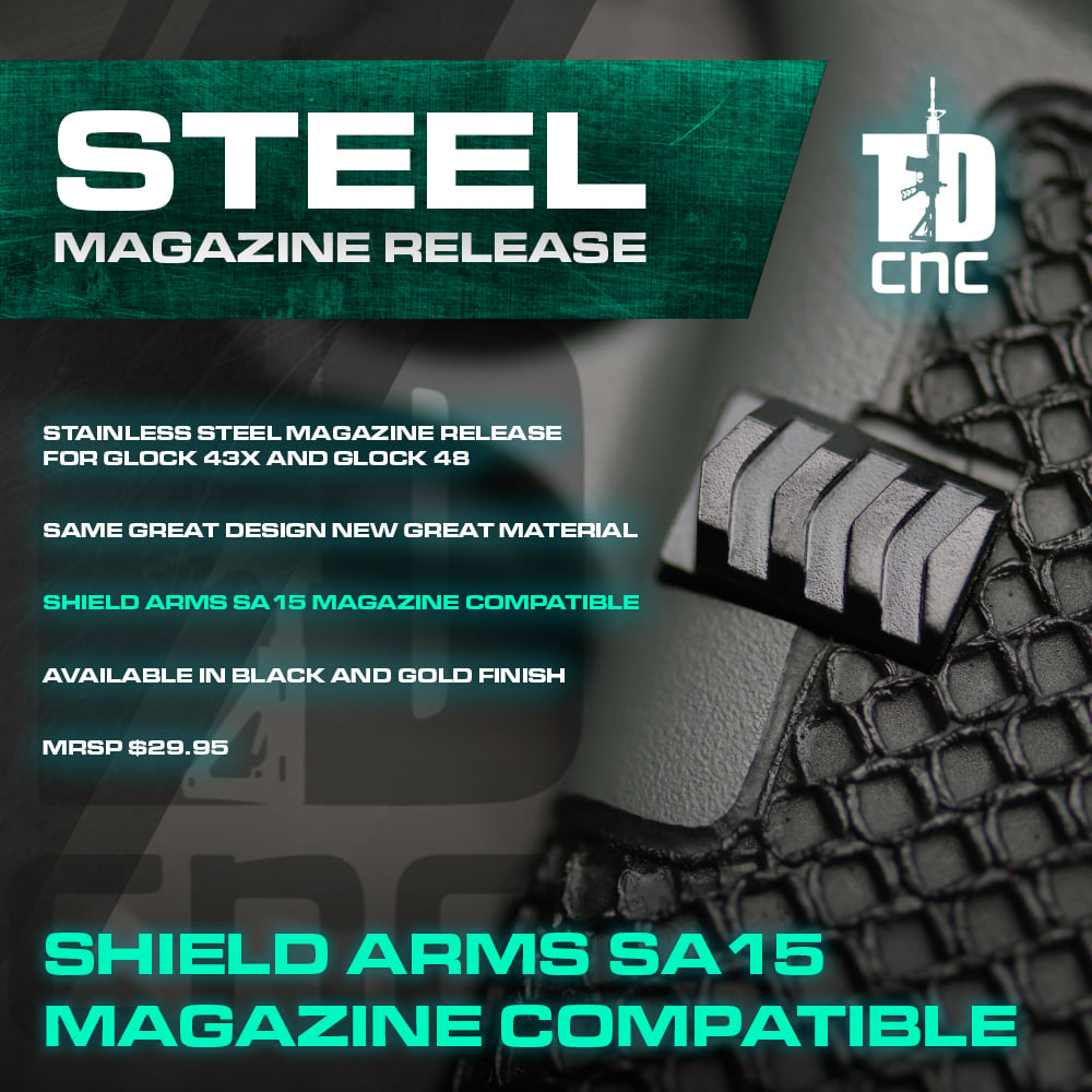TYRANT DESIGNS CNC RELEASES NEW STEEL GLOCK 43X & 48 EXTENDED MAGAZINE RELEASE