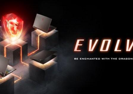 MSI Gaming Laptops Evolve