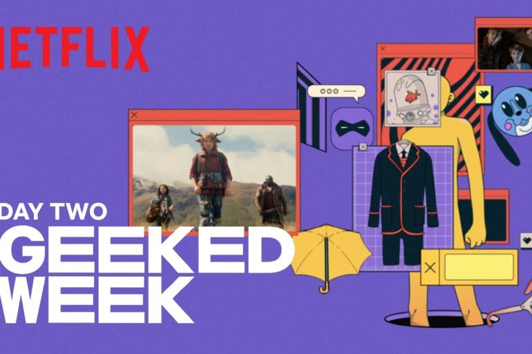 Geeked Week Day 2