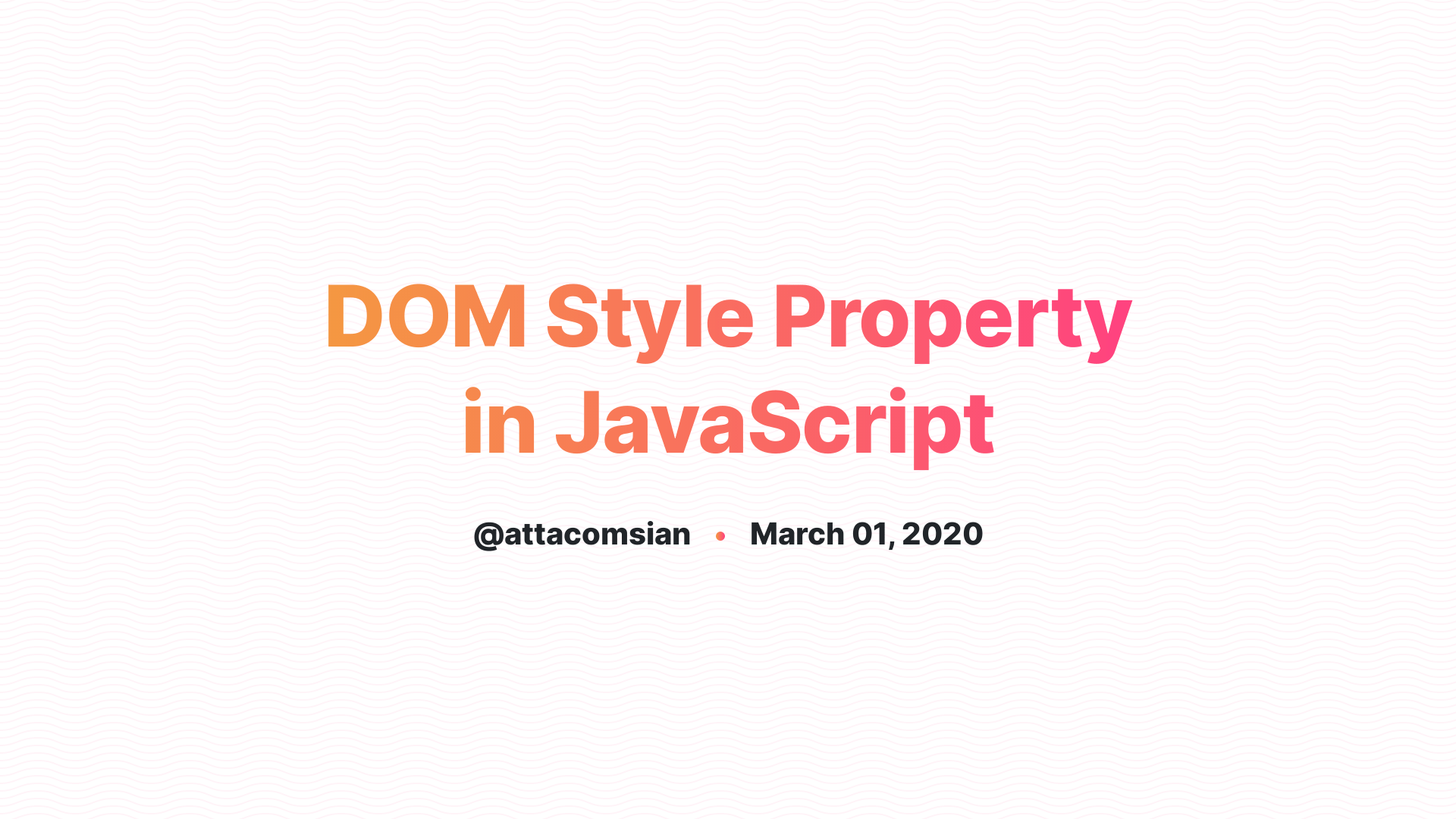 DOM Style Property in JavaScript