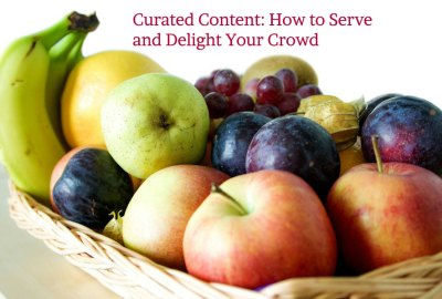 Content curation: Curate content your people love
