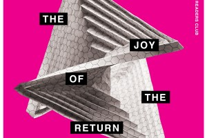 the joy of the return - slow readers club