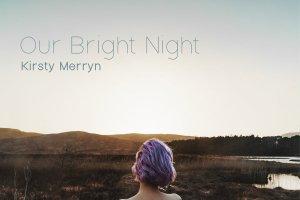 kirsty merryn - one bright night