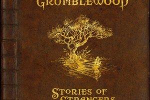 grumblewood