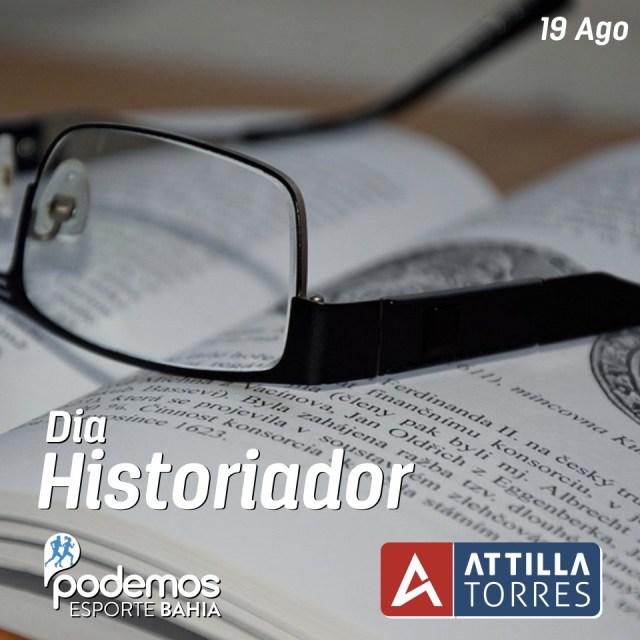19 AGO – DIA DO HISTORIADOR