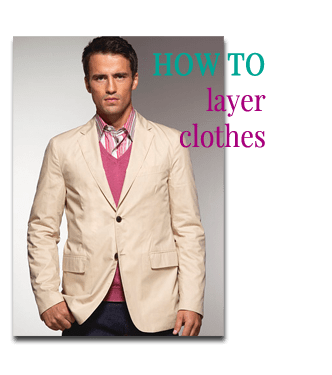 How to layer clothes by Attire Club
