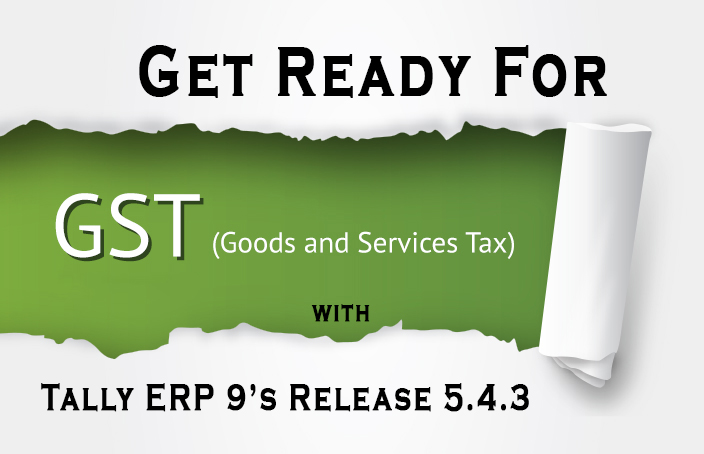 Tally ERP 9s Release 54  A Decent Approach to Prepare for GST