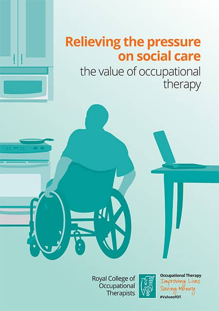 RCOT Relieving the pressure on social care: the value of occupational therapy report image