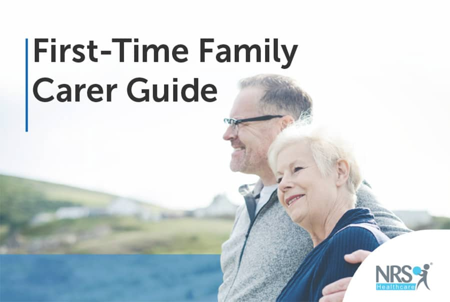 NRS Healthcare First-Time Family Carer Guide image