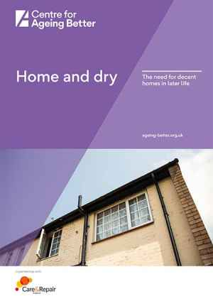 Home and dry: The need for decent homes in later life report image