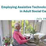 Employing Assistive Technology in Adult Social Care report image