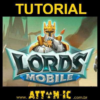 Tutorial Segunda Parte - Aprenda a Jogar: Lords Mobile