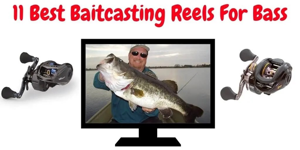 Best Baitcasting Reel For Bass