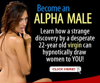 Become an Alpha Male