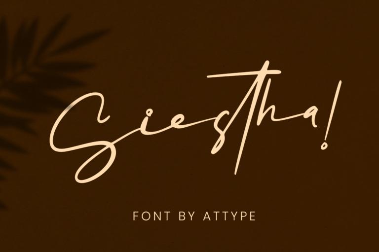 Siestha - Signature Font