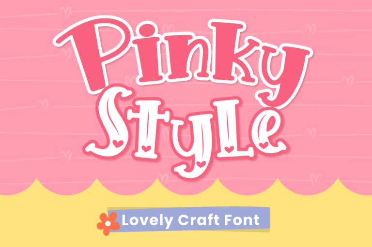 Pinky Style - Lovely Crafty Font