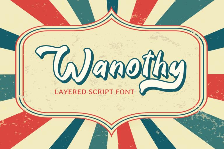 Wanothy - Vintage Font