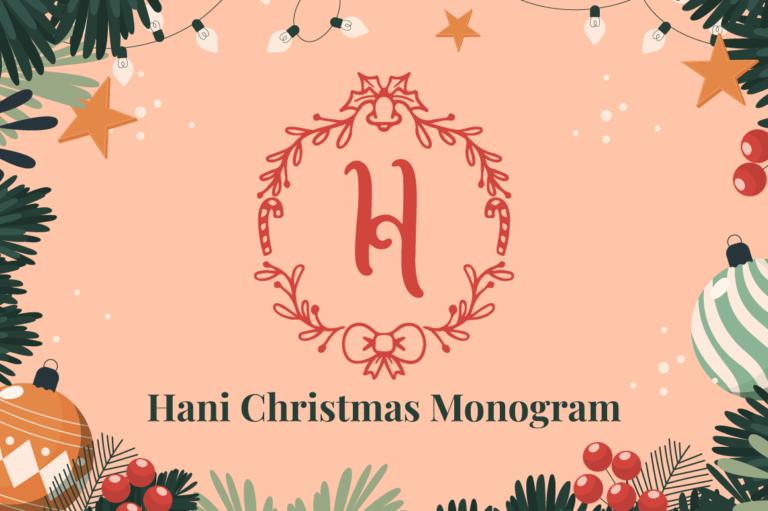 Hani Christmas Monogram