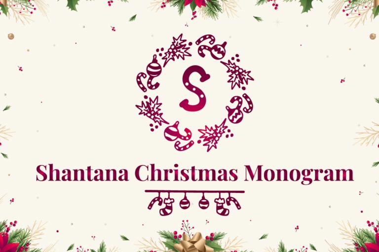 Shantana Christmas Monogram