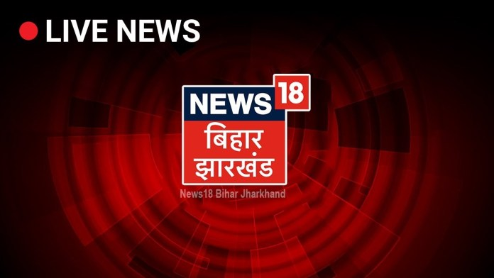 News18 Bihar Jharkhand LIVE Stream   Bihar News Live