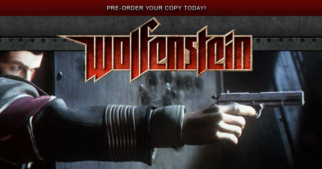 Pre-order your copy of Wolfenstein today!