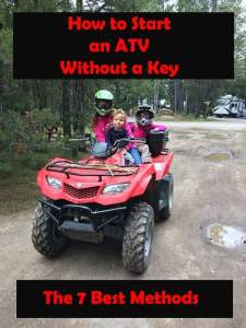 How To Start An Atv Without A Key The 7 Best Methods To Try Atv Man