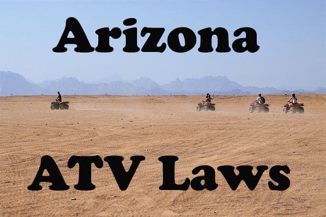 Guide to ATV and UTV Laws in Arizona