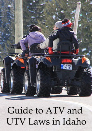 guide to atv and utv laws in idaho