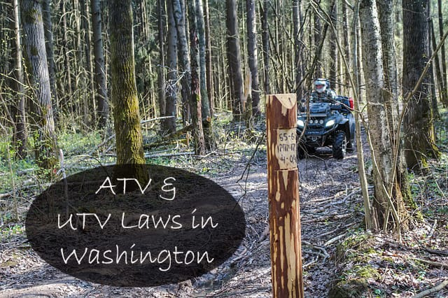 Guide to ATV and UTV Laws in Washington