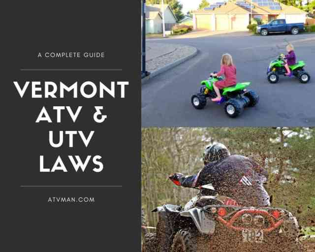 Guide to the ATV and UTV Laws of Vermont