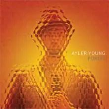 Portal - Ayler Young