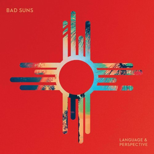 Language & Perspective - Bad Suns