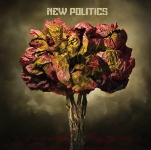New Politics (2010) - New Politics
