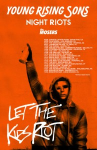 Young Rising Sons Let The Kids Riot Tour Poster