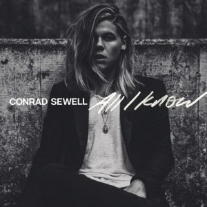 All I Know - Conrad Sewell