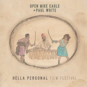 Hella Personal Film Festival - Open Mike Eagle & Paul White