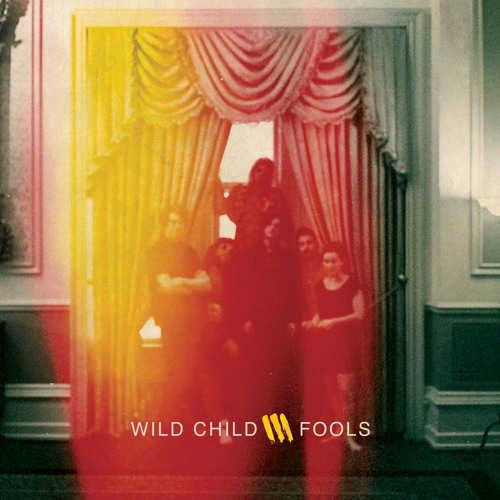 Fools - Wild Child