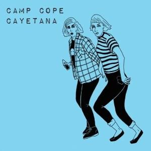 "Camp Cope / Cayetana 'Split' 7"""