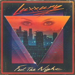 Feel the Night - Luxxury