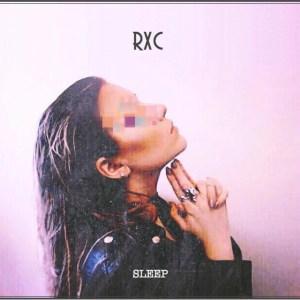 Sleep - RXC