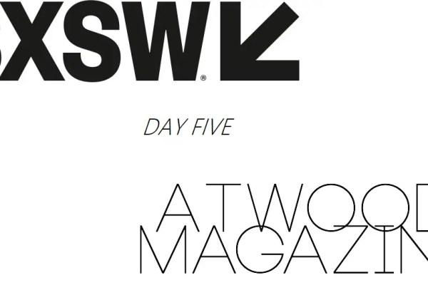 SXSW 2017 x Atwood Magazine